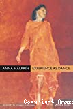 Experience as dance